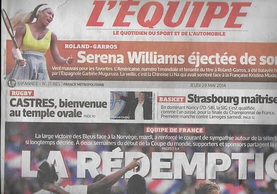 L'EQUIPE n°21865 29/05/2014  Equipe de France/ Serena Williams/ Castres/ P.Rolland/ Tenerife