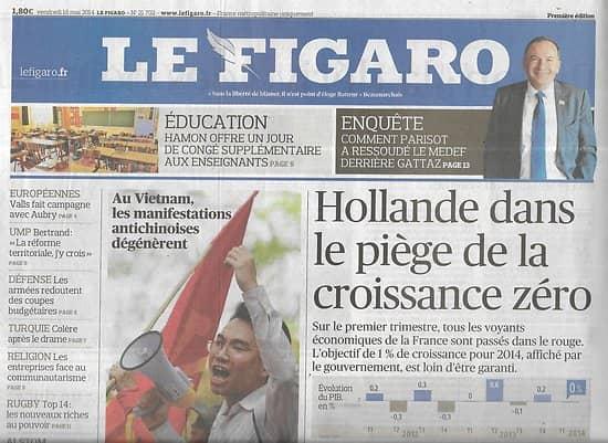 LE FIGARO n°21702 16/05/2014   Croissance zéro/ Alstom & Montebourg/ Peines de prison alternatives/ Cannes/ Timbuktu/ Amalric
