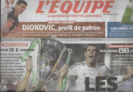 L'EQUIPE n°21861 25/05/2014  Rugby Coupe d'Europe: Toulon/ Real Madrid/ Djokovic/ Nico Rosberg/ Zidane
