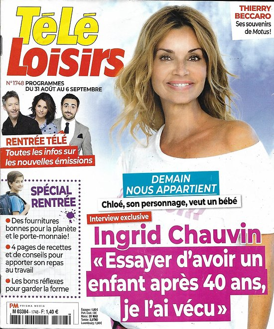 TELE LOISIRS n°1748 31/08/2019  Ingrid Chauvin/ Spécial rentrée/ Pompéi/ François Ozon/ Thierry Beccaro