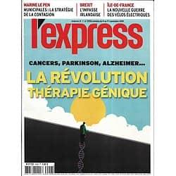 L'EXPRESS n°3558 11/09/2019  Thérapie génique/ Peste porcine/ Brexit: l'impasse irlandaise/ Municipales & Le Pen