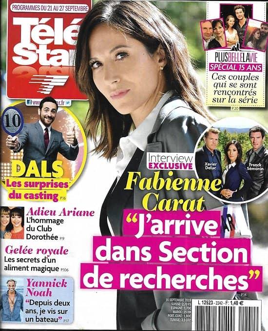 """TELE STAR n°2242 21/09/2019  Fabienne Carat/ """"DALS""""/ Yannick Noah/ Ariane/ Bérénice Bejo/ """"Plus belle la vie"""""""