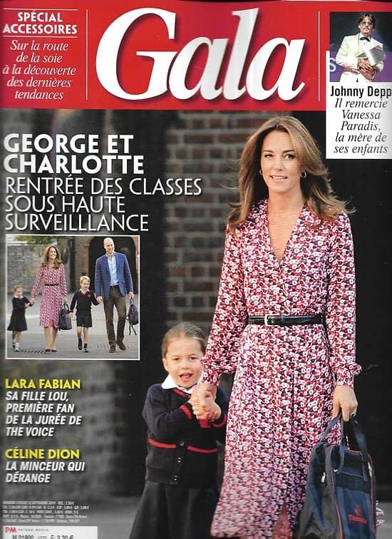 GALA n°1370 12/09/2019  George & Charlotte / Johnny Depp/ Margot Robbie/ Lara Fabian/ Spécial accessoires