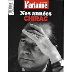 MARIANNE n°1H  28/09/2019    Nos années CHIRAC