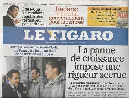 LE FIGARO n°20849 13/08/2011  Panne de croissance/ Républicains/ Radars/ Sarkozy