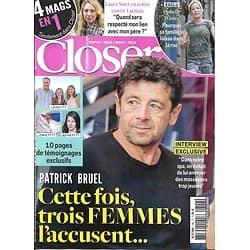 CLOSER n°746 27/09/2019  Patrick Bruel/ Laura Smet/ Ophélie Winter/ Céline Dion/ Kaia Gerber/ Meghan Markle/ Jennifer Lopez