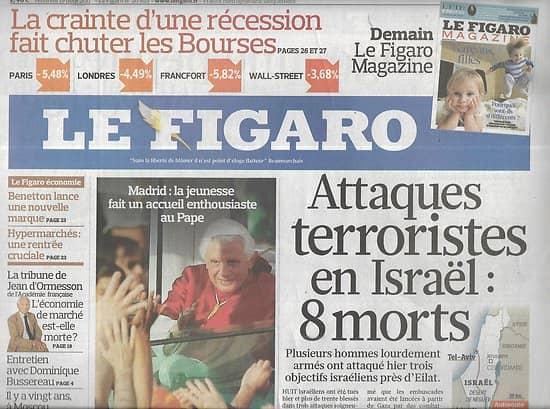 LE FIGARO n°20853 19/08/2011  Attaques terroristes en Israël/ Bourses: la rechute/ Obama, le passage à vide/ Le putsch de Moscou