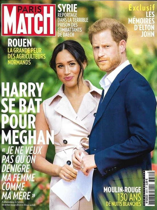 PARIS MATCH n°3675 10/10/2019  Harry & Meghan/ Moulin-Rouge/ Combattants de Daech prisonniers/ Elton John/ Arnold Schwarzenegger/ David Hockney