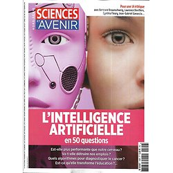 SCIENCES ET AVENIR n°199H oct.-nov. 2019  L'intelligence artificielle en 50 questions