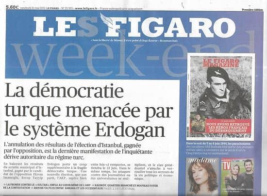 LE FIGARO n°23263 31/05/2019  Dérive autoritaire du régime turc/ Bataille des Terres rares/ China Daily/ Tours du XXIè