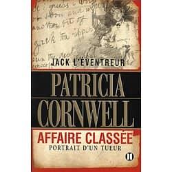 """""""Jack l'éventreur. Affaire classée. Portrait d'un tueur"""" Patricia Cornwell/ Livre grand format"""