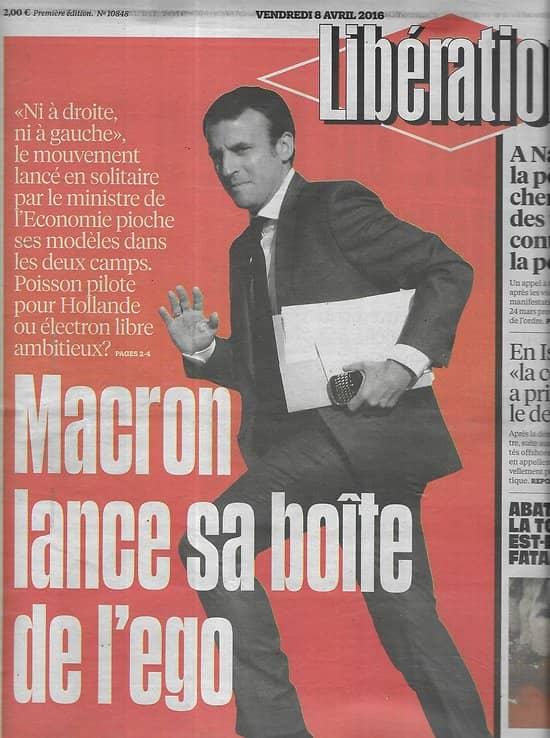 LIBERATION n°10848 08/04/2016  Macron lance En marche!/ Abattoirs/ Islande & Panama Papers