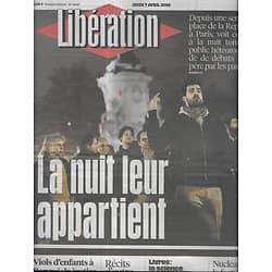 LIBERATION n°10847 07/04/2016  Nuit Debout/ Nucléaire: démantelement/ Jeff VanderMeer/ Militaires accusés à Bangui