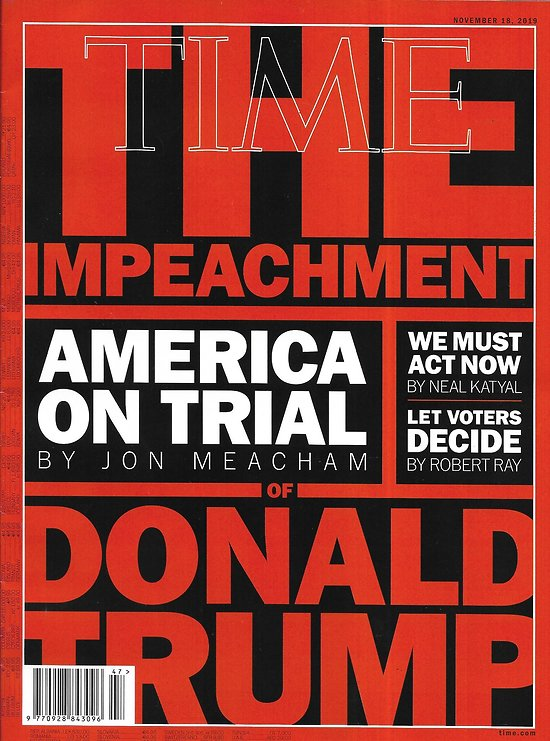TIME VOL.194 n°21 18/11/2019  Impeachment: America on trial/ Capital gazette/ Amsterdam/ Carrie Fisher