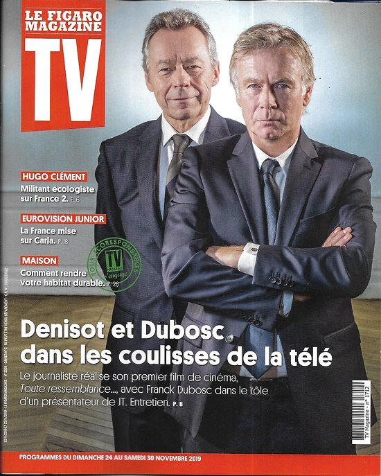 TV MAGAZINE 24/11/2019 n°1712  Michel Denisot & Franck Dubosc/ Hugo Clément/ Carla/ Maison durable