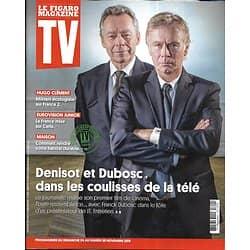 TV MAGAZINE 24/11/2019 n°1712  Michel Denisot & Franck Dubosc/ Hugo Clément/ Carla/ Maison durable