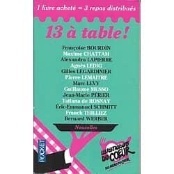 """""""13 à table!"""" Nouvelles-2015-Musso, Levy, Lemaitre, Chattam, Rosnay, Bourdin, .../ Très bon état// Livre poche"""