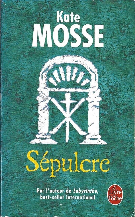"""""""Sépulcre"""" Kate Mosse/ Livre poche"""