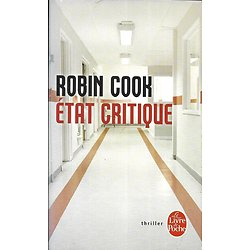 """Etat critique"" Robin Cook/ Thriller/ Livre poche"