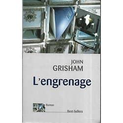 """L'engrenage"" John Grisham/ Excellent état/ Livre grand format"