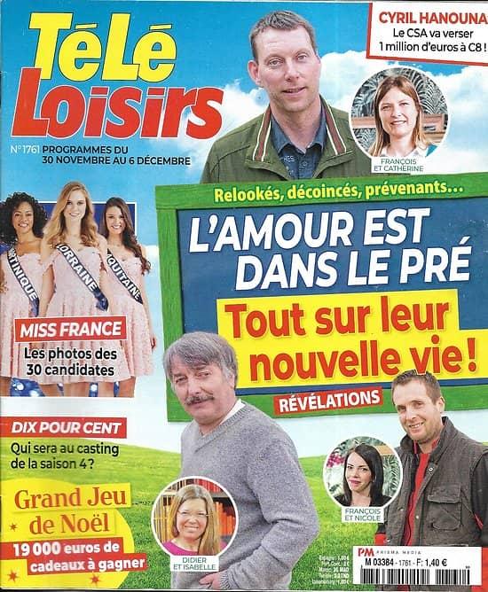 """TELE LOISIRS n°1761 30/11/2019  """"L'amour est dans le pré""""/ Miss France/ Johnny Hallyday/ """"Dix pour cent"""""""