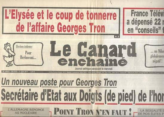 LE CANARD ENCHAINE n°4727 01/06/2011  Nouveau poste pour Georges Tron/ France Télévisions