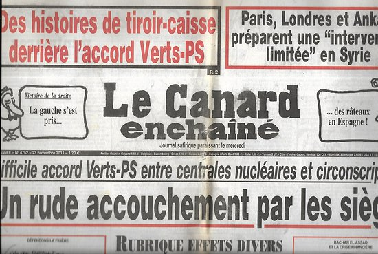 "LE CANARD ENCHAINE n°4752 23/11/2011  Difficile accord Verts-PS/ ""Intervention limitée"" en Syrie"