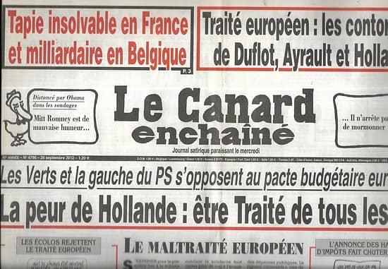 LE CANARD ENCHAINE n°4796 26/09/2012  Traité européen: les contorsions des Verts et du PS/ Tapie riche failli de France