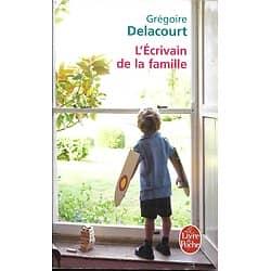 """""""L'écrivain de la famille"""" Grégoire Delacourt/ Très bon état/ Livre poche"""