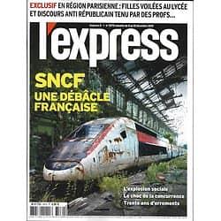 L'EXPRESS n°3570 04/12/2019  SNCF, une débâcle française/ Des lycées antirépublicains?/ Sahel, la guerre sans fin/ Thomas Pesquet, retour vers les étoiles