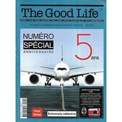 THE GOOD LIFE n°26 nov.-déc. 2016  Numéro spécial Anniversaire/ Spécial Dallas/ Spécial whisky