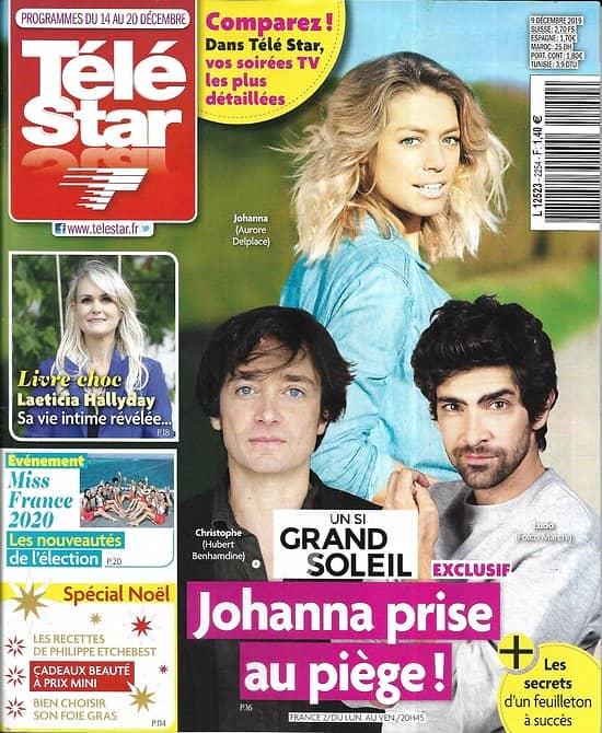 "TELE STAR n°2254 14/12/2019  ""Un si grand soleil""/ laeticia Hallyday/ Miss France 2020/ ""Rogue One""/ Laurent Ruquier/ Spécial fêtes"