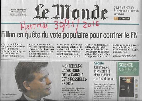 """LE MONDE n°22357 30/11/2016  Montebourg/ Perturbateurs endocriniens/ """"Sully"""" d'Eastwood/ Baïkonour/ Tchernobyl"""
