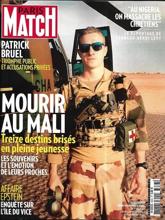 PARIS MATCH n°3683 04/12/2019  Mourir au Mali/ Affaire Epstein/ Soulages, roi du Louvre/ SOS chrétiens du Nigéria/ Patrick Bruel