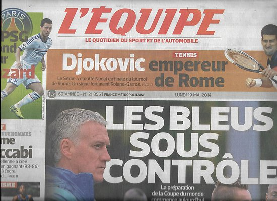 L'EQUIPE n°21855 19/05/2014  Les Bleus sous contrôle/ Djokovic/ Hazard/ Boris Diaw/ Castres/ Vicaut/ Marquez