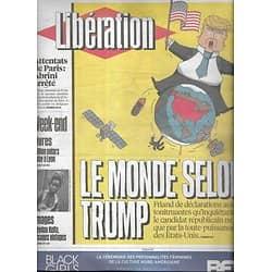 LIBERATION n°10849 09/04/2016  Le monde selon Trump/ Terrorisme/ Panama Papers/ Loi Travail/ Russia Today/ Paris-Roubaix/ Quais du Polar à Lyon