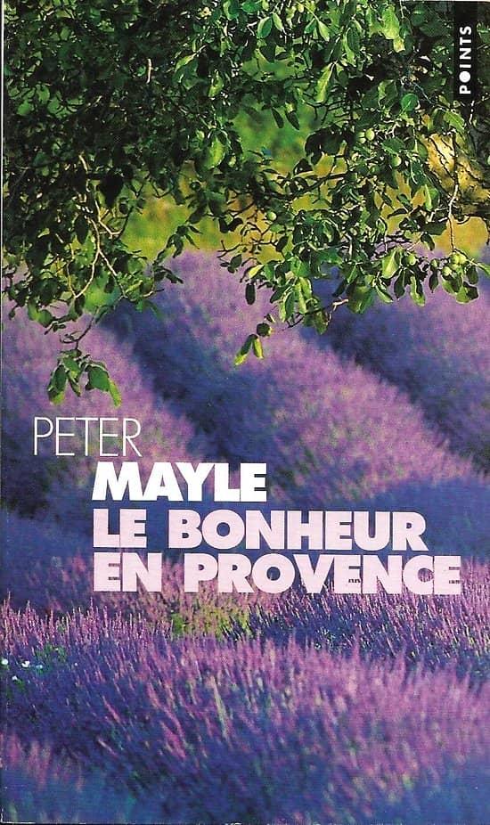 """""""Le bonheur en Provence"""" Peter Mayle/ Très bon état/ Livre poche"""