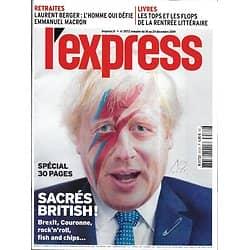 L'EXPRESS n°3572 18/12/2019 Dossier spécial: Sacrés British!/ Famille Bolsonaro/ Ecoles de commerce/ Borello, ami du président/ Fans de Star Wars