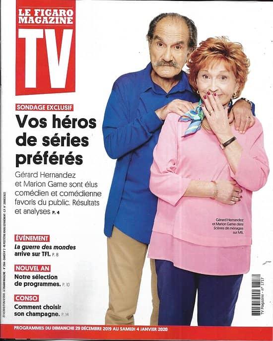 """TV MAGAZINE 29/12/2019 n°1717  Vos héros de séries préférés/ Gérard Hernandez & Marion Game/ """"La guerre des mondes"""""""