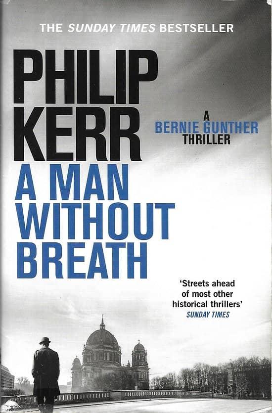 """""""A man without breath"""" Philip Kerr/ Très bon état/ Livre broché in-8"""