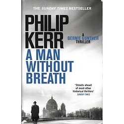 """A man without breath"" Philip Kerr/ Très bon état/ Livre broché in-8"