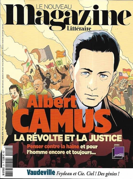 LE NOUVEAU MAGAZINE LITTERAIRE n°24 décembre 2019  Albert Camus, la révolte et la justice/ Vaudeville/ Huysmans/ Zadie Smith/ Don Winslow