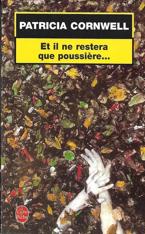 """""""Et il ne restera que poussière..."""" Patricia Cornwell/ Très bon état/ Livre poche"""