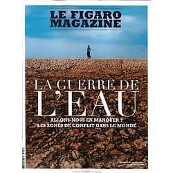 LE FIGARO MAGAZINE n°23452 10/01/2020  La guerre de l'Eau/ Man Ray/ Antarctique, sous les glaces/ Spécial thalassos