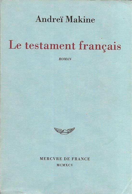 """""""Le testament français"""" Andreï Makine/ 1995/ Livre broché moyen format"""