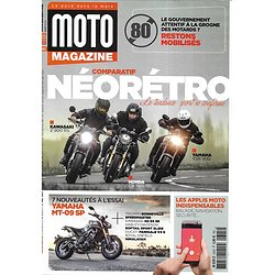 MOTO MAGAZINE n°345 mars 2018  Comparatif néorétro/ Yamaha MT-09 SP/ Applis moto indispensables/ tourisme: Provence/ Harley-Favidson Softail