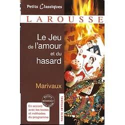 """""""Le jeu de l'amour et du hasard"""" Marivaux/ Larousse Petits Classiques/ 2017/ Livre poche"""