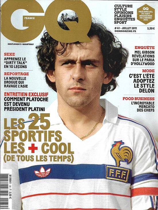 GQ n°39 juillet 2011  Platini/ Les 25 sportifs les plus cool/ Mel Gibson/ NKM/ Crystal Meth/ Mercato des chefs