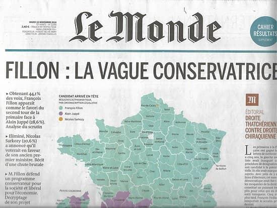 LE MONDE n°22350 22/11/2016  Fillon: la vague conservatrice/ résultats du 1er tour/ Wall Street lobbies/ Matteo Renzi/ Gloires de l'informatique