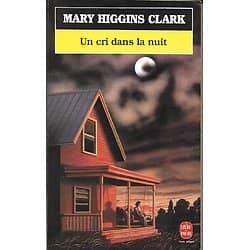 """""""Un cri dans la nuit"""" Mary Higgins Clark/ Très bon état/ Livre poche"""